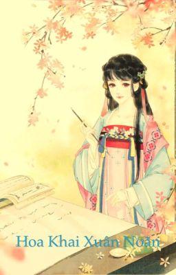 Hoa Khai Xuân Noãn - Nhàn Thính Lạc Hoa - Hoàn - recv: gachuaonline