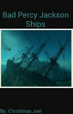 Bad Percy Jackson Ships by Christmas_owl