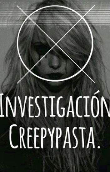 Investigación creepypastas
