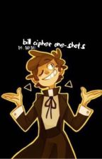 Bill Cipher x reader (Oneshots)  by badbxh