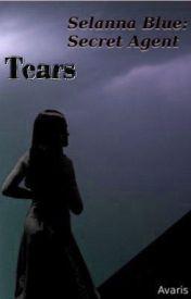 Selanna Blue: Secret Agent - Tears by Avaris