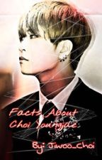 Facts about Choi Youngjae. by jiwoo_choi