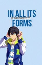 In All Its Forms (Haruka x Reader) by peachsenpai