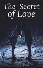 The Secret of Love© by giopaz050