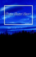 Broken Beyond Repair ↭ Chanbaek by IShipIttt