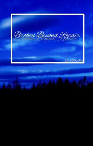 Broken Beyond Repair ↭ Chanbaek