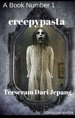 Creepypasta Terseram Dari Jepang Creepypasta 5 Kagome Kagome Wattpad