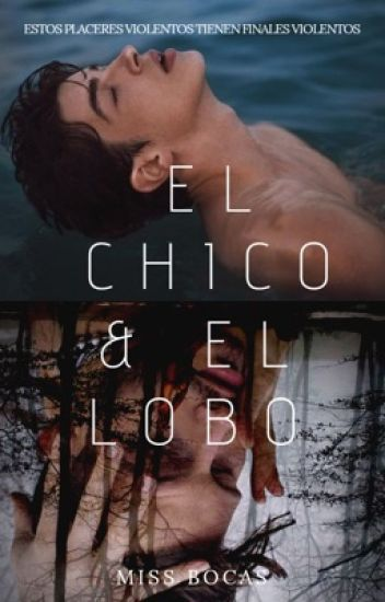 El chico y el lobo (The boy and the wolf)