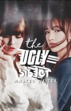 The Ugly Sister ✓ by carakookie
