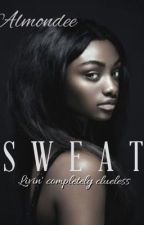 Sweat by Almondee1