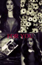 For You by unicornioscamren