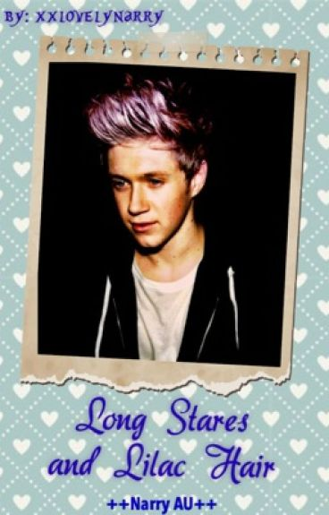 Long Stares and Lilac Hair ++Narry AU++