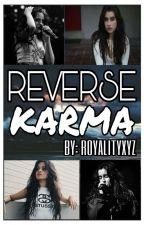 Reverse Karma (Camren) by royalityxyz