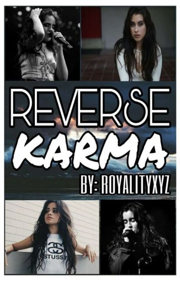 Reverse Karma (Camren)