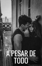 A Pesar De Todo  by Black-QueenB