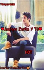 ❤JUANPA ZURITA Y TU❤ HOT1ra Temporada by SoulLimburgish