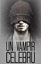 Un vampir celebru (Zayn Malik) by ichigopoison