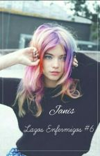 Janis © | Libro #6 | by Sweet_Habits