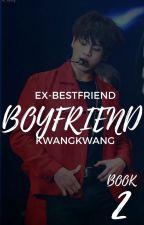 Ex-Bestfriend's Boyfriend 2 | Jeon Jungkook Fanfic | by KwangKwang_
