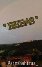 Bebas. by ainshahiraaa_