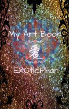My Art Book by EXOticPhan