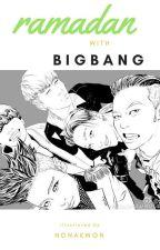 Ramadhan with BIGBANG by nonakwon