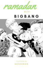 Ramadan with BIGBANG by nonakwon