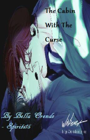 The Cabin With The Curse (Hunhan Fanfiction) by XxSatans_PuppyxX