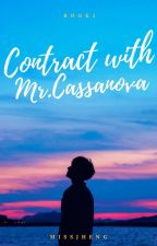 Contract with Mr.Cassanova (Contract series #1) by Missjheng