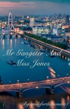 Mr Gangster And Miss Jones. by smileforthecamera1