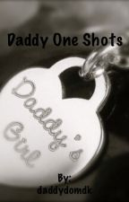Daddy one shots by daddydomdk