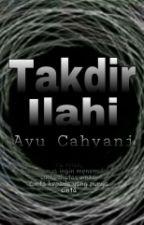 Takdir Ilahi by ayucahyanimh