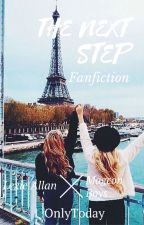 The next step [NewMagcon Fanfiction] by OnlyToday