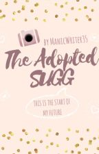 The Adopted Sugg (A YouTuber FanFiction) by ManicWriter35