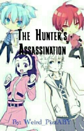 The Hunter's Assassination by Weird_PizzABY