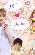 Just Married (Book 2) by ChiinieBae