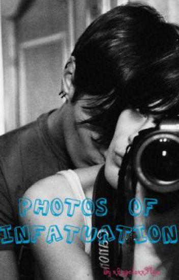 Photos of Infatuation