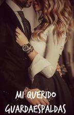 Mi querido guardaespaldas by MelanieAusten
