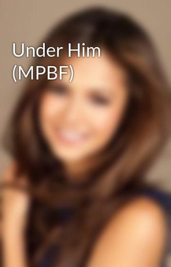 Under Him (MPBF)