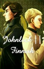 Johnlock || Finnish by omgisitgay