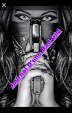 Journal d'une Bad Girl by bad-stories1310