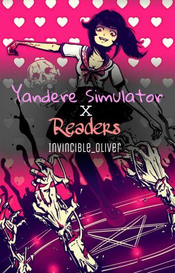 Yandere Simulator X Reader [ON HOLD]
