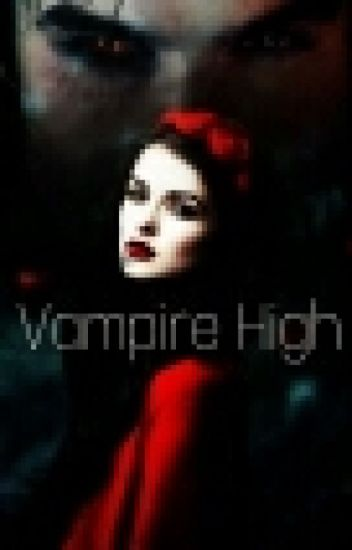 Vampire High (Book one)