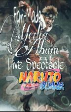 Fan-Made Album Of Live Spectacle Naruto 2016 by sitnurshafad