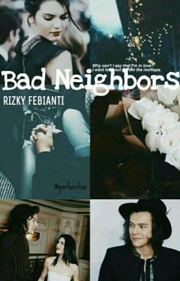 Bad Neighbors (Hendall)