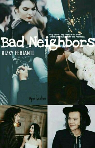 Bad Neighbors (Hendall)