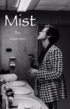 Mist ~ (Buğu) H.S by mswriterr