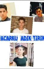 Pacarku, Adik Tiriku by Evifuzi