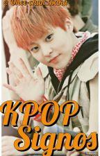 KPOP Signos  by Say_Hoya_