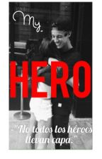 My hero. •terminada• by AgathaGaulding